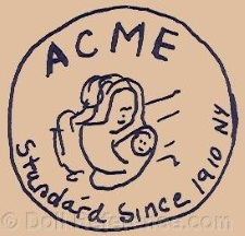 Acme Toy Company doll mark ACME Standard Since 1910 NY