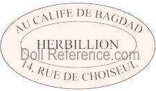 Au Calife de Bagdad doll shop doll mark label 14 Rue de Choiseul (Herbillion)