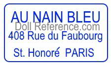 Au Nain Bleu 406, 408, 410 rue du Faubourg doll shop mark label