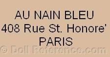 Au Nain Bleu doll mark 406, 408, 410 rue St. Honor�, Paris