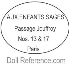 Aux Enfants Sages doll mark Passage Jouffroy Nos. 13 & 17 Paris