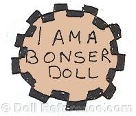 Bonser doll mark I Am A Bonser Doll