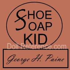 George H. Paine Shoe doll shoes mark Soap Kid doll