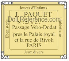 Jules Paquet doll mark label No. 25 & 27 Passage Vero Dodat, Prés le Palais