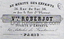 Vve. (widow) Roberjot doll mark label Au Mérite des Enfants, 36 Rue du Bac, 36 Paris