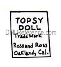 Ross and Ross doll mark label Topsy Doll Trademark Ross and Ross Oakland, Cal.