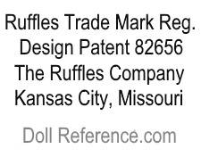 Ruffles Company doll mark label Ruffles Trade Mark Reg. Design Patent 82656 Kansas City, Missouri