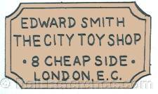 Edward Smith doll mark label Edward Smith, The City Toy Shop, 8 Cheap Side London, E. C.