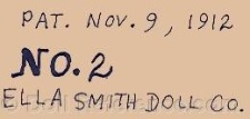 Ella Smith Doll Company doll mark label Pat. Nov. 9, 1912 No. 2