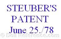 Mary M. Steuber doll mark Steuber's Patent June 25 78
