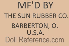 Sun Rubber Company doll mark MF'D BY The Sun Rubber Co Barberton, O. U.S.A.